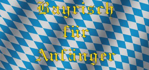 Bayrisch für Anfänger - Folge 1: Suff, der