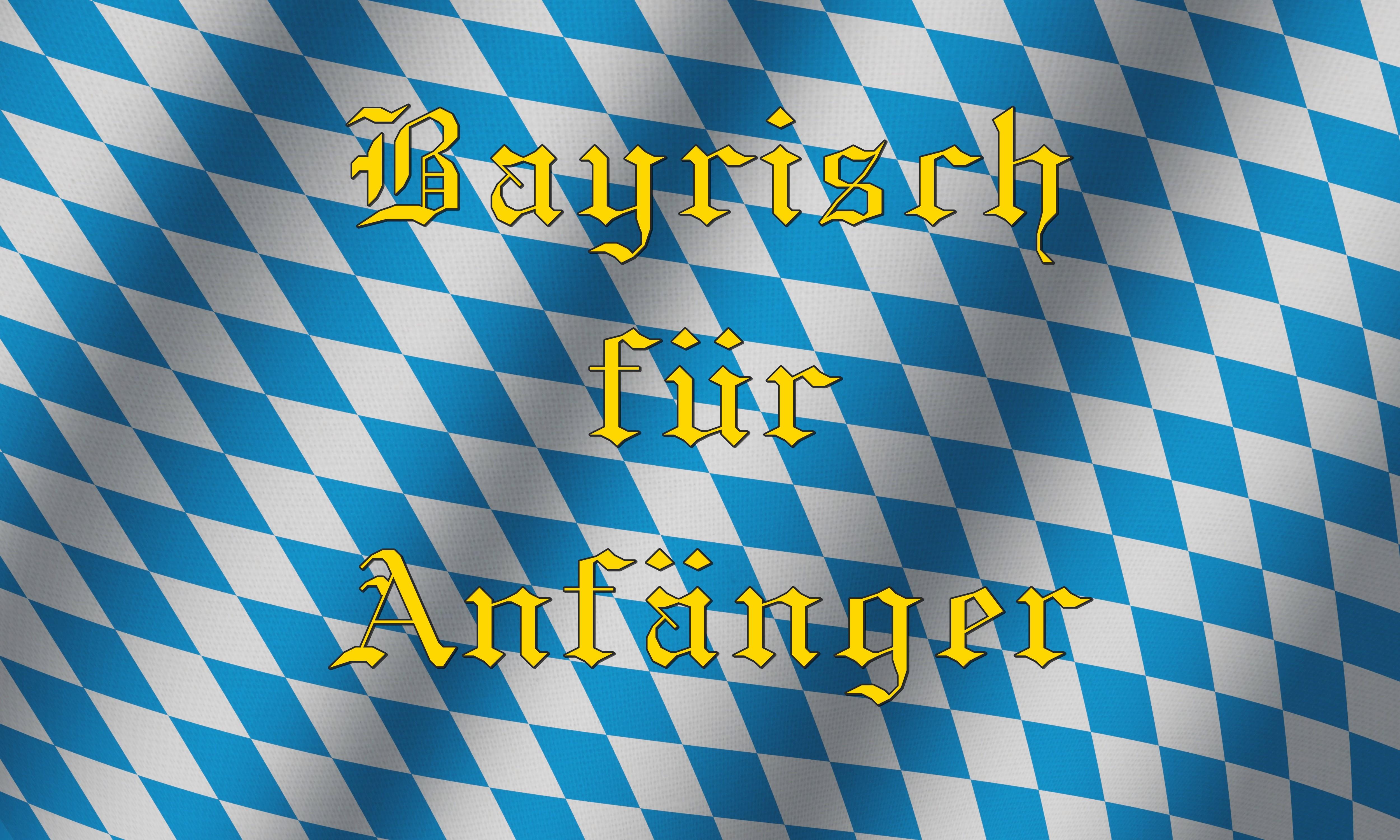 bayrisch f r anf nger folge 1 suff der dorfbladl. Black Bedroom Furniture Sets. Home Design Ideas