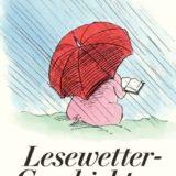 Regenwetter – die beste Zeit um sich mit einem Buch, einem Tee und ganz viel Schokolade in dein Bett zu kuscheln